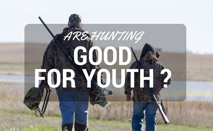 Are Hunting Good For Youth