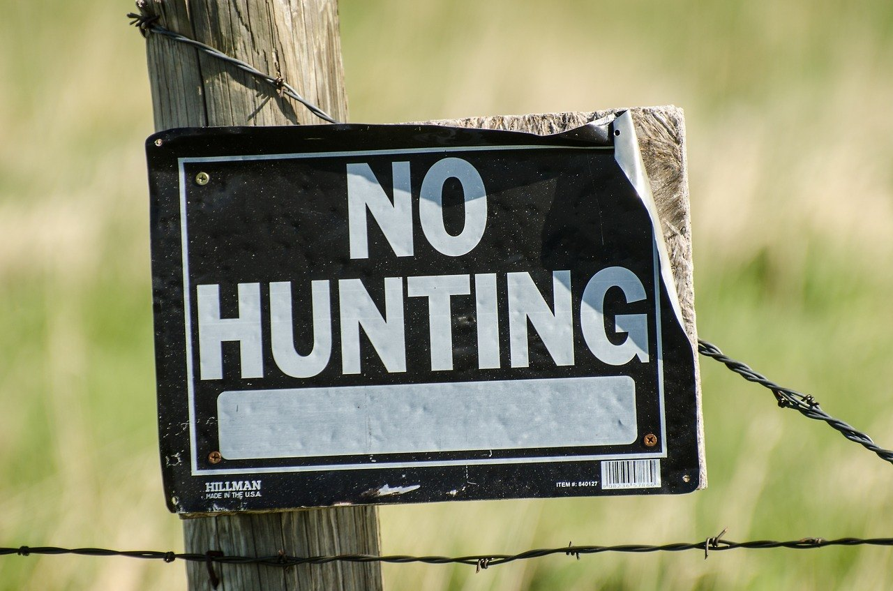 "a ""no Hunting"" sign"